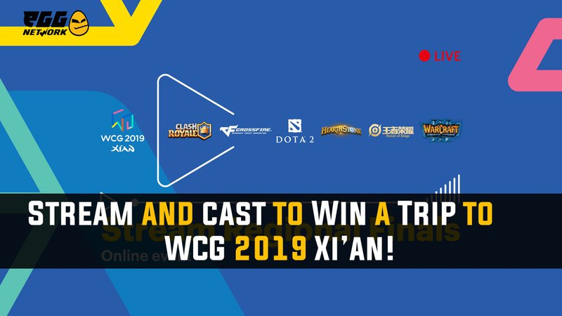 eGG | Stream & Cast The WCG Regional Finals And Win A Trip to The